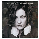 Play & Download all of our names by Sarah Harmer | Napster