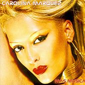 Mas Musica by Carolina Marquez