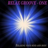 Relax Groove - One by Various Artists