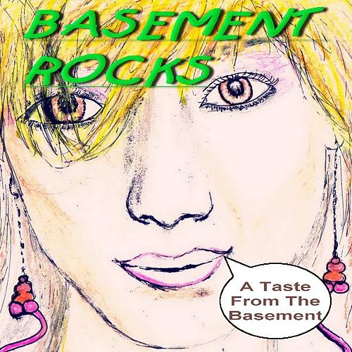 A Taste Of The Basement by Basement Rocks