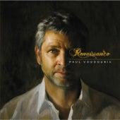 Renaissance by Paul Voudouris
