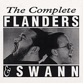 Play & Download The Complete Flanders & Swann by Flanders & Swann | Napster