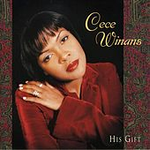 Play & Download His Gift by Cece Winans | Napster
