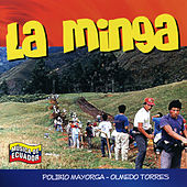 Play & Download Música de Ecuador: La Minga by Polibio Mayorga | Napster