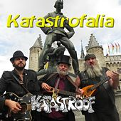 Play & Download Katastrofalia by Katastroof | Napster