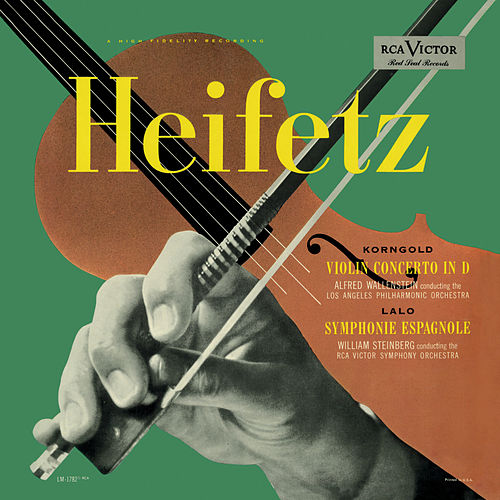 Play & Download Korngold: Violin Concerto, Op. 35, in D, Lalo: Symphonie espagnole, Op. 21 by Jascha Heifetz | Napster