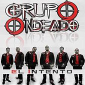 El Intento - Single by Grupo Ondeado