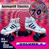 Apologetix Classics: 70's Vol. 2 by ApologetiX