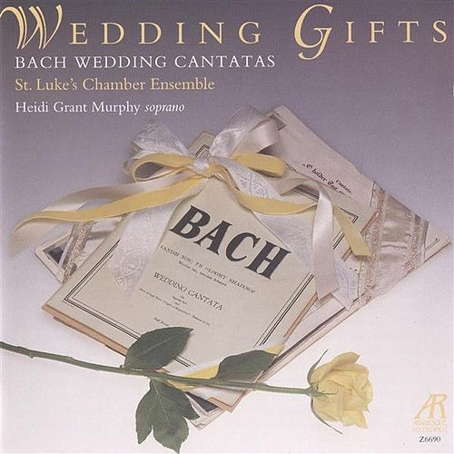 Play & Download Bach: Wedding Gifts by Heidi Grant Murphy | Napster
