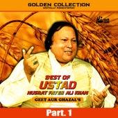 Play & Download Best of Ustad Nusrat Fateh Ali Khan (Geet & Ghazal's) Pt. 1 by Nusrat Fateh Ali Khan | Napster