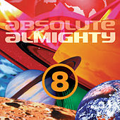 Play & Download Absolute Almighty, Vol. 8 by Various Artists | Napster