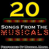 20 Songs from the Musicals by Musical Mania