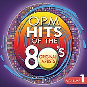 Play & Download OPM Hits of the 80's Vol. 1 by Various Artists | Napster
