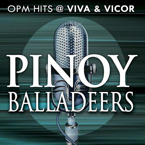 Play & Download Pinoy Balladeers by Various Artists | Napster