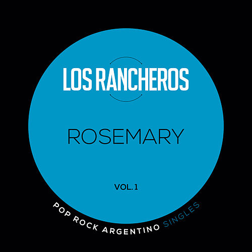 Play & Download Pop Rock Argentino Singles - Rosemary - Vol. 1 by Litto Nebbia | Napster