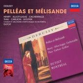 Debussy: Pelléas et Mélisande by Various Artists