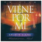 Play & Download Viene Por Mi by Miel San Marcos | Napster