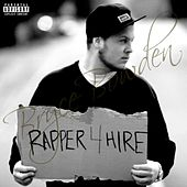Play & Download Rapper 4 Hire by Bryce Bowden | Napster