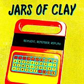 Reinvent, Remember, Replay von Jars of Clay