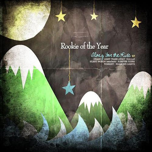 Play & Download Along for the Ride by Rookie Of The Year | Napster