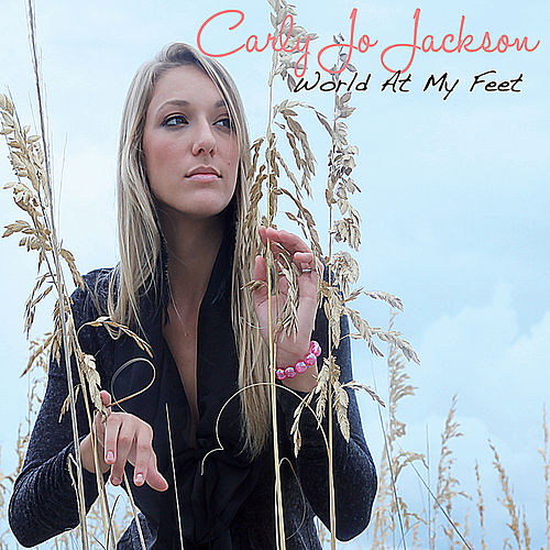 Play & Download World at My Feet by Carly Jo Jackson | Napster