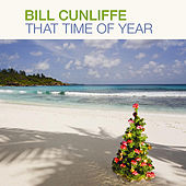 Play & Download That Time of Year by Bill Cunliffe | Napster