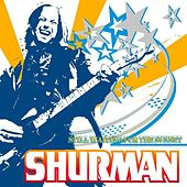 Play & Download Still Waiting For The Sunset by Shurman | Napster