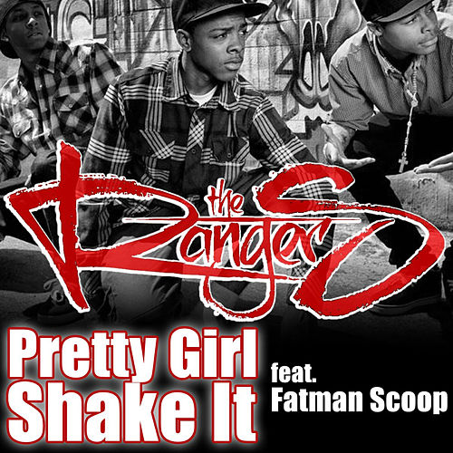 Play & Download Pretty Girl Shake It (feat. Fatman Scoop) by The Ranger$ | Napster