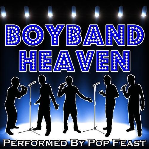 Play & Download Boyband Heaven by Pop Feast | Napster