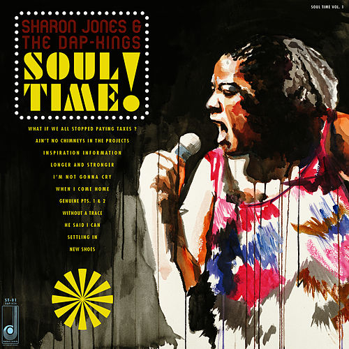 Play & Download Soul Time! by Sharon Jones & The Dap-Kings | Napster