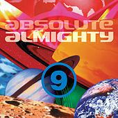 Play & Download Absolute Almighty, Vol. 9 by Various Artists | Napster