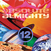 Play & Download Absolute Almighty, Vol. 12 by Various Artists | Napster