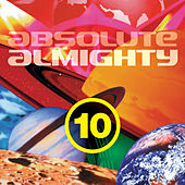 Play & Download Absolute Almighty, Vol. 10 by Various Artists | Napster