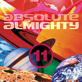 Play & Download Absolute Almighty, Vol. 11 by Various Artists | Napster