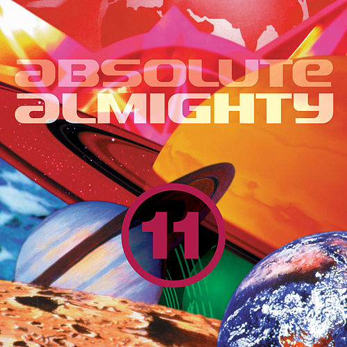 Absolute Almighty, Vol. 11 by Various Artists