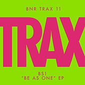 Play & Download Be As One by BS1 | Napster