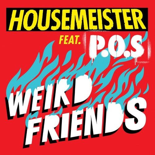 Weird Friends by Housemeister