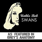 Play & Download Swans Collection by Unkle Bob | Napster