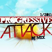 Play & Download Progressive Attack Vol. 1/2011 DJ Mix by Various Artists | Napster