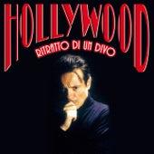 Play & Download Hollywood - Ritratto Di Un Divo by Massimo Ranieri | Napster