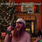 It's Time To Have A Merry Christmas - Single by Benji Hughes