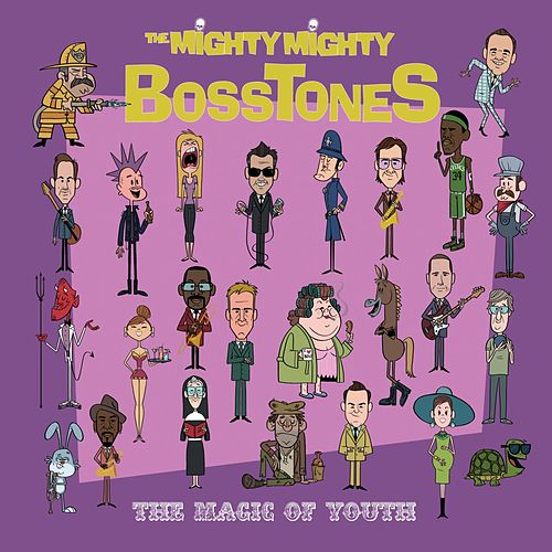 Play & Download The Magic of Youth by The Mighty Mighty Bosstones | Napster