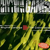 Play & Download The Crowd Song by Rhythm Gangsta | Napster