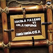 Play & Download Shosholoza by Nicola Fasano | Napster
