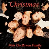 Play & Download Christmas With The Bowen Family by Bobby Bowen | Napster