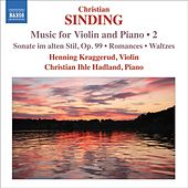 Sinding, C.: Violin and Piano Music, Vol. 2 by Various Artists