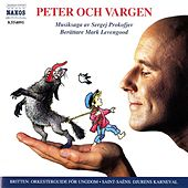 Play & Download Prokofjev: Peter Och Vargen / Saint-Saens: Djurens Karneval / Britten: Orkesterguide for Ungdom by Various Artists | Napster