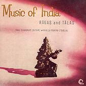 Play & Download Music of India - Ragas and Talas by Ravi Shankar | Napster
