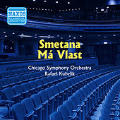 Play & Download Smetana: Ma Vlast (Kubelik) (1952) by Rafael Kubelik | Napster