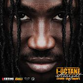 Play & Download Straight From The Heart by I-Octane | Napster
